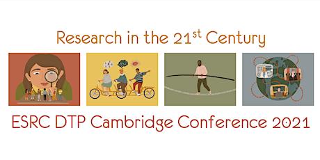 ESRC DTP Cambridge Conference 2021 tickets