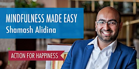 Mindfulness Made Easy - with Shamash Alidina tickets