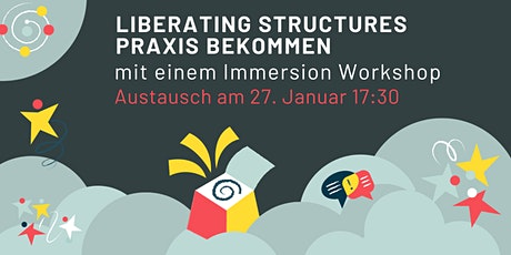 Praxis bekommen mit einem Liberating Structures Immersion Workshop Tickets