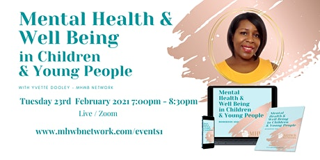 Mental Health &  Well Being in Children & Young People - Training Webinar tickets