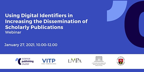 Using Digital Identifiers in the Dissemination of Scholarly Publications tickets