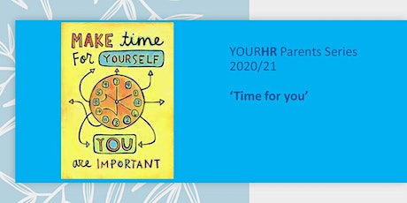 YourHR Parents Series -Time for You tickets