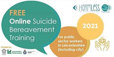 ONLINE Leicester/shire Suicide Bereavement training tickets