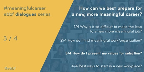 How can I transition to a new meaningful career? ebbf dialogues tickets