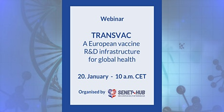 TRANSVAC – A European vaccine R&D infrastructure for global health tickets