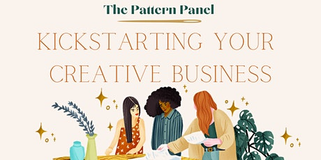 The Pattern Panel: Kickstarting Your Creative Business tickets