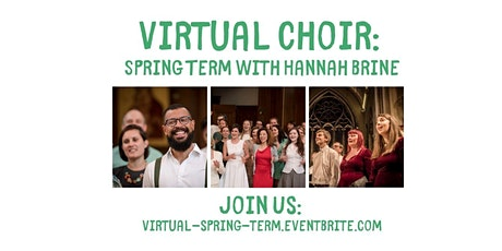 Virtual Spring Term - Online Choir late signup tickets
