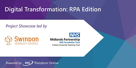 Digital Transformation: RPA Edition led by Swindon Borough Council & MPFT tickets