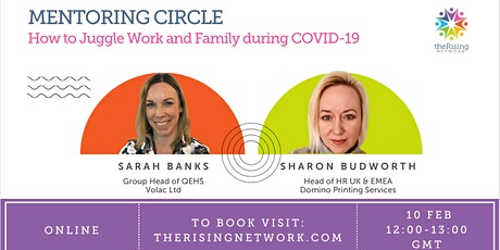 Mentoring Circle: How to Juggle Work and Family during COVID-19 tickets