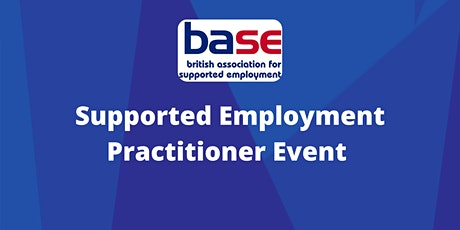Supported Employment Practitioner Event tickets