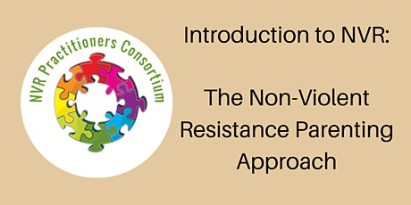 Introduction to NVR: the Non-Violent Resistance Parenting Approach tickets