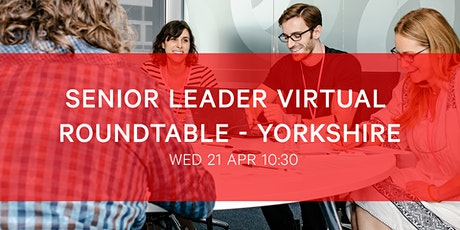 BIMA Senior Leaders Roundtable | Yorkshire tickets