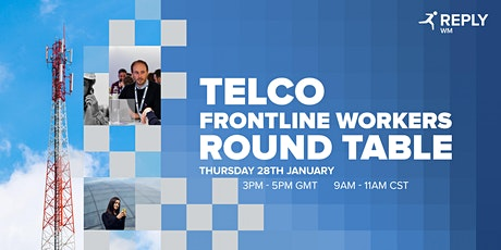 Telco Frontline Workers Round Table tickets