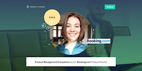 Webinar: Product Management Everywhere by fmr Booking.com Product Director tickets