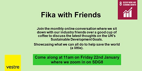 Fika with Friends from Vestre - SDG 8 - Decent Work + Economic Growth tickets