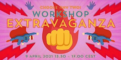 Workshop Extravaganza 2021! tickets