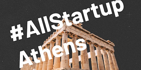 9th Athens #AllStartup event tickets