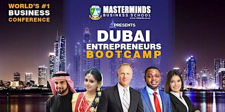 Dubai Entrepreneurs Bootcamp.. tickets