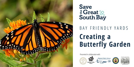 Bay Friendly Yards: Creating a Butterfly Garden tickets