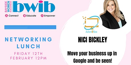 BWIB Networking Lunch - Move your business up in  Google and be seen! tickets
