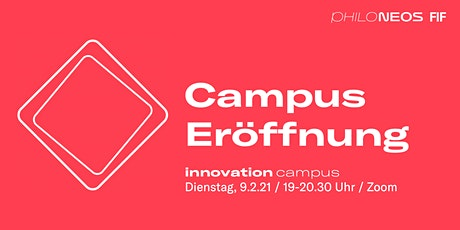 Innovation Campus / Campus Eröffnung Tickets