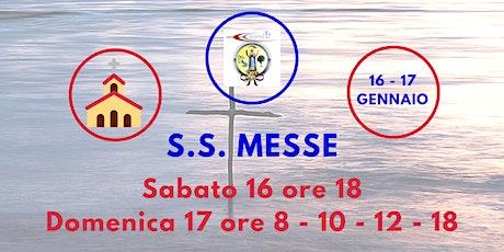 S.S. Messe Sabato 16 e Domenica 17 Gennaio 2021 biglietti
