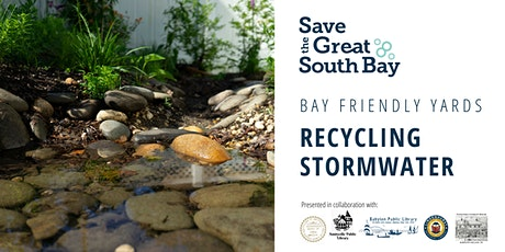 Bay Friendly Yards: Recycling Stormwater tickets