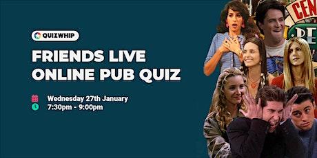 Friends - Live Online Pub Quiz from QuizWhip tickets