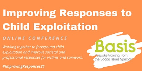 Improving Responses to Child Exploitation 2021 tickets