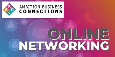 Ambition  Business Connections Online Networking tickets