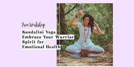 Kundalini Yoga Embrace Your Warrior Spirit for Emotional Health tickets