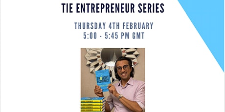 TiE Entrepreneur Series with Vikas Shah MBE - Thought Economics tickets