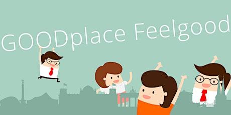 GOODplace Feelgood Meetup Nord | online Tickets