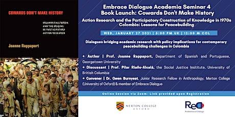 Embrace Dialogue Academia Seminar 4 Book Launch: Cowards Don't Make History tickets