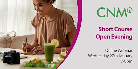 CNM Short Course - Online Open Evening - Wednesday 27th January 2021 tickets