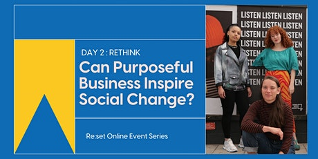 Re:set: How Can Branding Inspire Social (and Environmental) Change? tickets