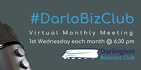 #DarloBizClub Virtual Monthly Meeting | 6:30 pm | 3 February 2021 tickets