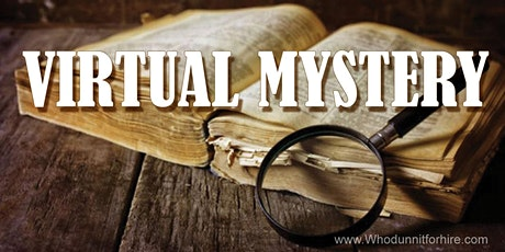 Private Virtual Mystery - Team Building Event tickets