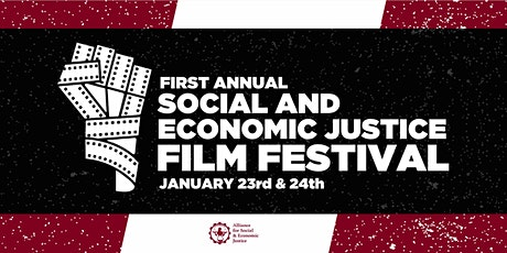 1st Annual Social and Economic Justice Film Festival tickets