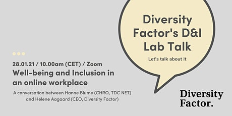 Well-being and Inclusion in an online workplace tickets