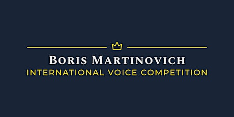 International Voice Competition Boris Martinovich tickets