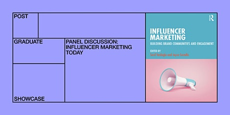 Panel Discussion: Influencer Marketing Today tickets
