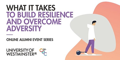 What it Takes to Build Resilience and Overcome Adversity tickets