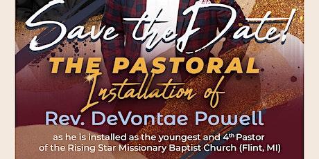 The Pastoral Installation of Rev. DeVontae R. Powell tickets