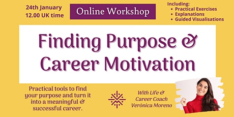 Finding Purpose & Career Motivation tickets
