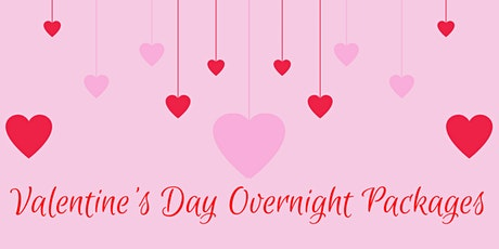 Valentine's Day Overnight Packages tickets