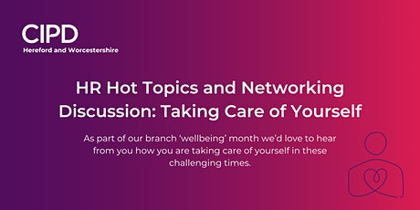 HR Hot Topics and Networking Discussion: Taking Care of Yourself biglietti