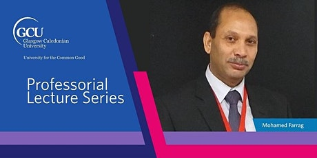 Professorial Lecture by Professor Mohamed Farrag tickets