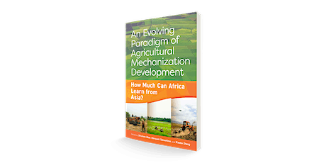An evolving paradigm of agricultural mechanization development tickets