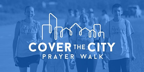 Cover the City Prayer Walk | 2021 tickets